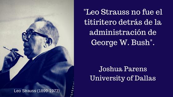 leo-strauss-no-fue-el-titiritero-detras-de-la-administracion-de-george-w-bush